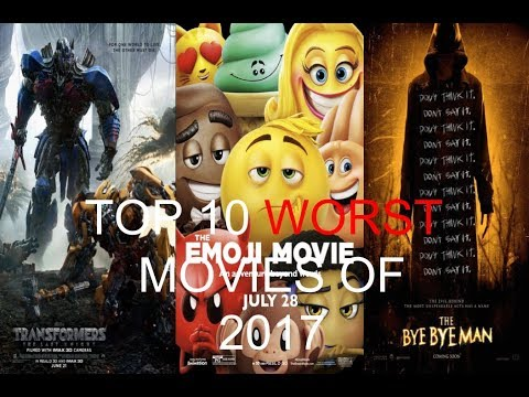 Top 10 Worst Movies of 2017