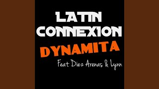 Dynamita (Steed Watt Remix) (feat. Diez Arenas, Lynn)