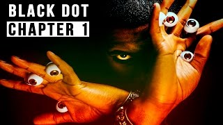 Black Dot - How to Become a Black Spiritual GOD & Exposes Illuminati Programming / Chapter 1