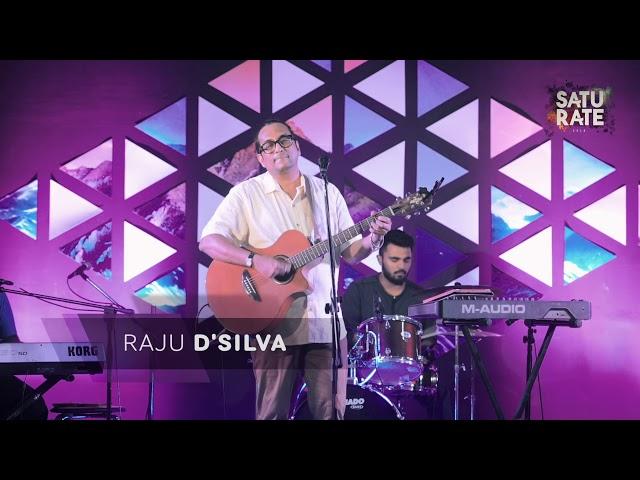 Raju D'silva - Saturate 2018 | Worship |