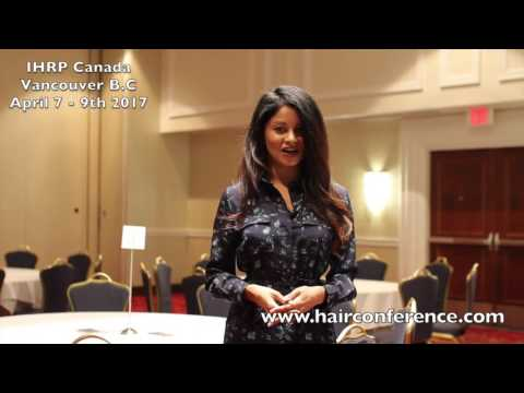International Hair Restoration Conference - Vancouver B.C April 7 - 9th