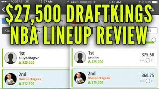 $27,500 DraftKings NBA Winning Lineup Reviews