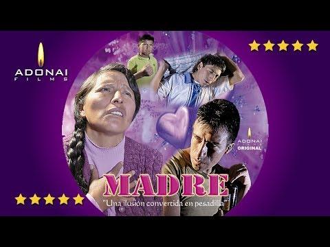 """Película Madre """"Una Ilusión Convertida En Pesadilla"""""""
