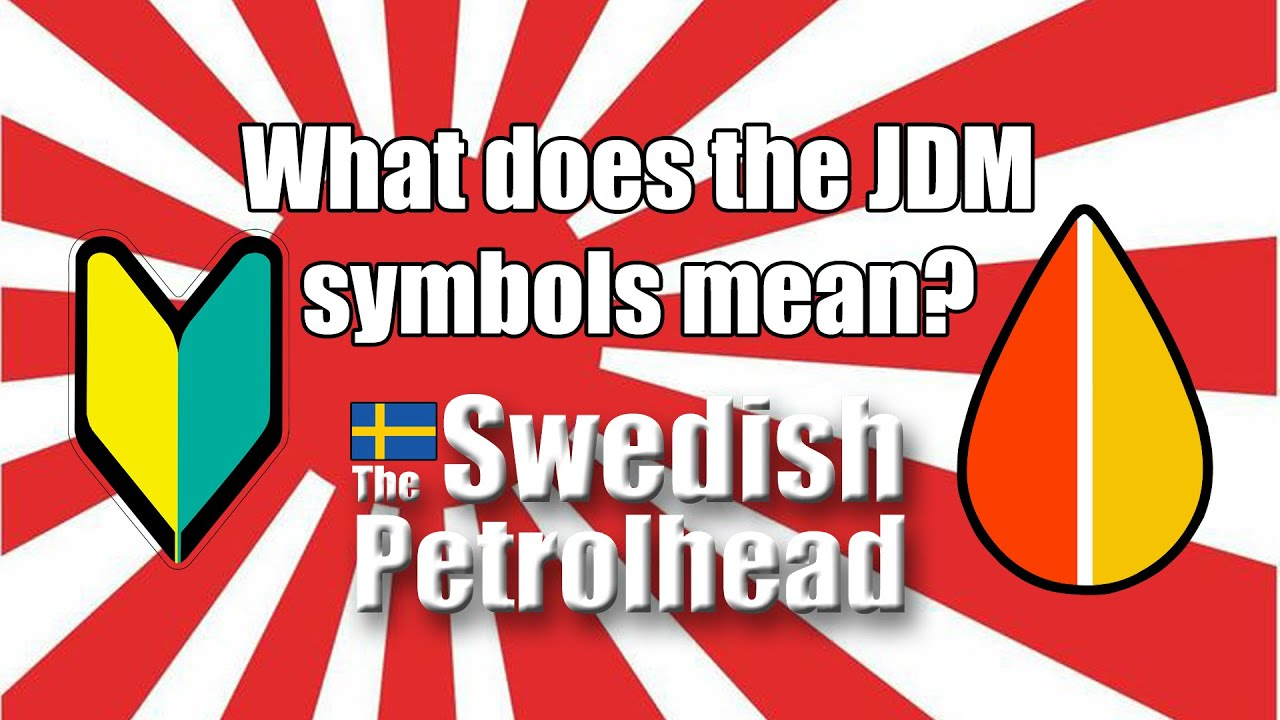 What does the jdm symbols mean youtube buycottarizona Gallery