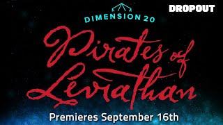 Dimension 20: Pirates of Leviathan Trailer