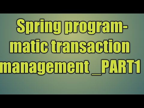 102 Spring programmatic transaction management_PART1 - YouTube