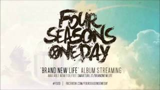 Watch Four Seasons One Day Brand New Life video