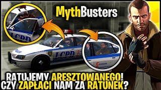 Czy aresztowana osoba zapłaci nam za ratunek? - Pogromcy Mitów GTA 4 #23