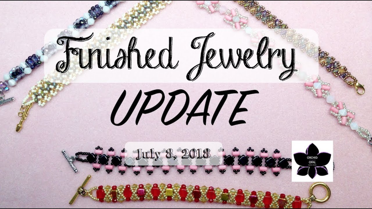 Download Finished Jewelry Update | Beading Project Share | July 2018