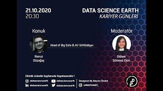 Data Science Earth Kariyer Günleri 5. Bölüm Konuğumuz Remzi Düzağaç_Head Of Big Data/GittiGidiyor