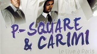 P- Square - I Love You - Live Paris, Mars 2012