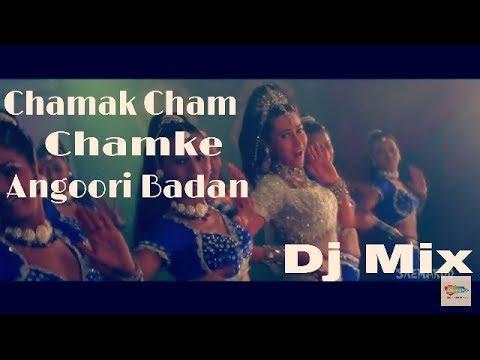 !! Fl studio Mix !! Chamak Cham Chamke Angoori Badan  || Dj Mix ||
