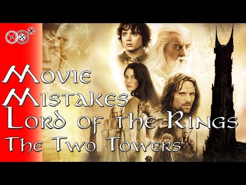 The Lord of the Rings: The Two Towers - Movie Mistakes - MechanicalMinute
