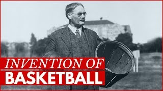 James Naismith & the Invention of Basketball