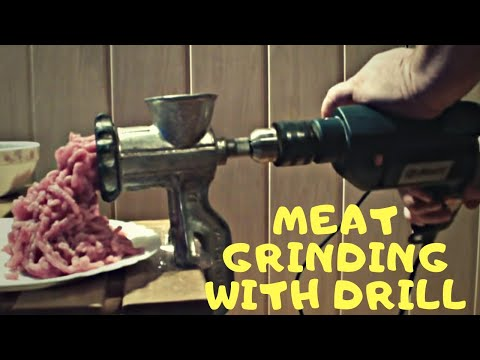 Meat grinding with drill