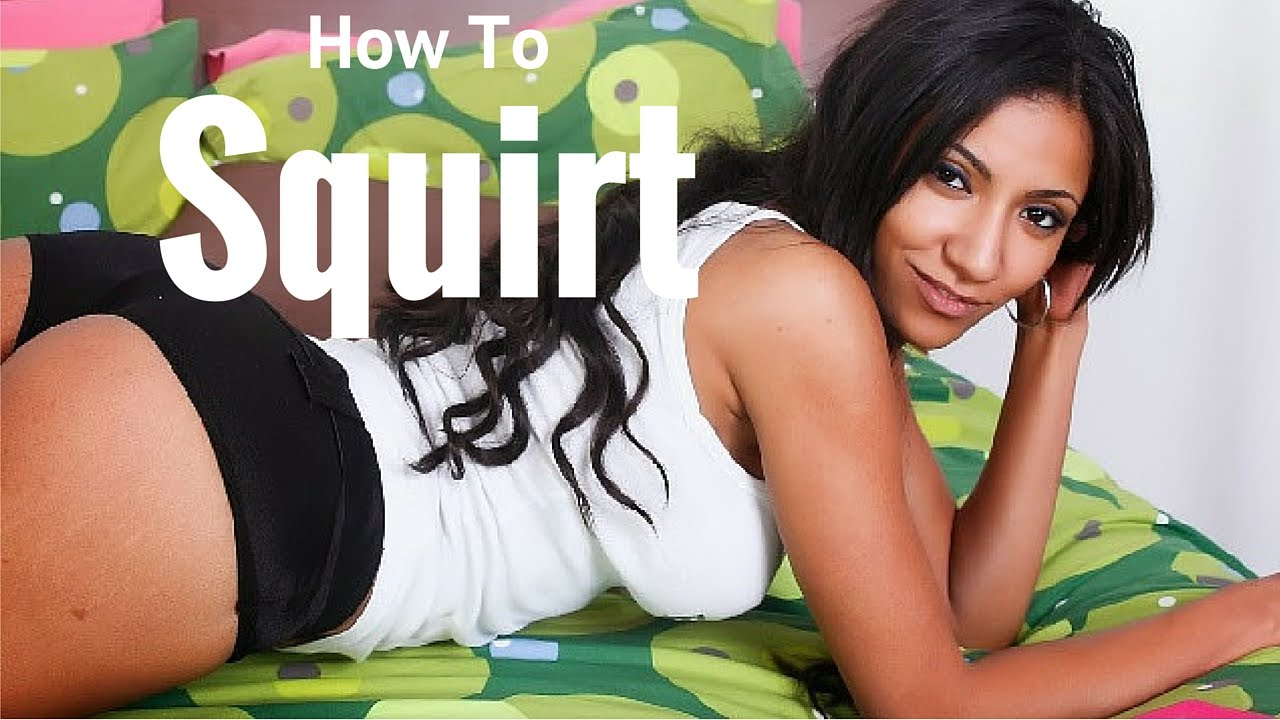 How to squirt during oral sex