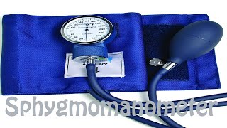 How to Pronounce Sphygmomanometer