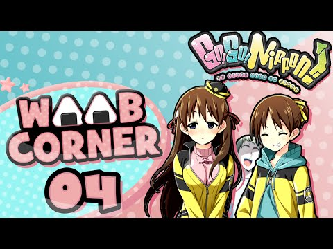 Weeb Corner | Go! Go! Nippon Episode 4: Conquer the World