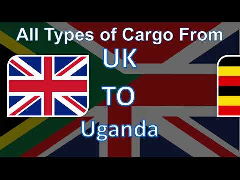 The Best Cargo and Parcel Shipping Services from UK to Uganda at the most Affordable Prices