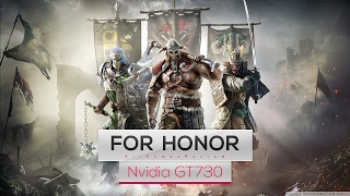 For Honor  on Intel Quad Core Q8400 | Nvidia GT730
