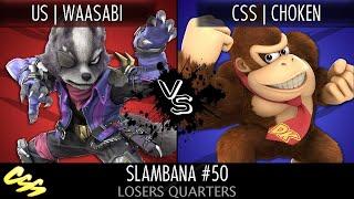 [Slambana #50] Losers Quarters: uS | Waasabi (Wolf) vs. CSS | Choken (Donkey Kong)