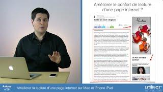 Astuce 36 - Améliorer la lecture d'une page internet sur Mac et iPhone iPad
