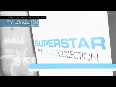 Daniel Hoppe & Paul King - Love & Pride 2005 (Extended Mix)