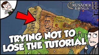 Trying Not To Be Terrible on Crusader Kings 2 CK2 While Playing the Tutorial
