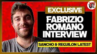 FABRIZIO ROMANO Interview! Sancho and Reguilon Man Utd Transfer Updates