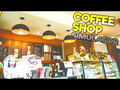 COFFEE SHOP SIMULATOR! Building a Coffee Shop Empire! - Beans Gameplay