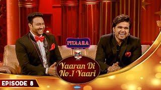 Ninja & Lakhwinder Wadali | Ammy Virk | Yaaran Di No.1 Yaari Episode 8 | PitaaraTV