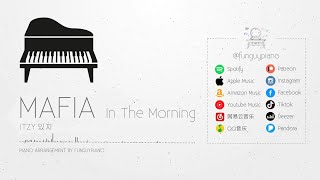 ITZY 있지 「Mafia In The Morning」Piano Cover видео