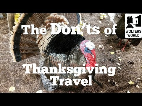 The Don'ts of Thanksgiving Travel - 10 Tips to Survive Thanksgiving