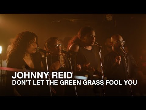 Johnny Reid | Don't Let The Green Grass Fool You | First Play Live