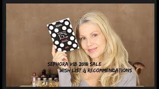 Sephora 2018 VIB ~ Wish List~ Recommendations