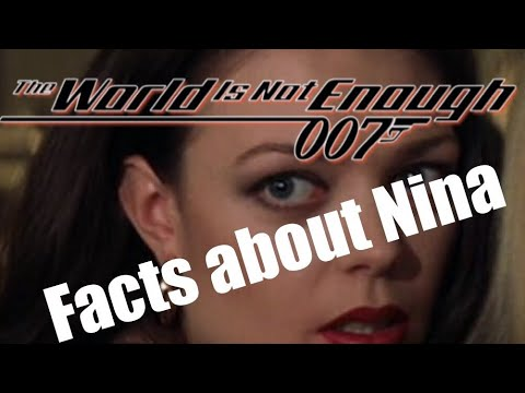 Facts About Nina From The World is Not Enough