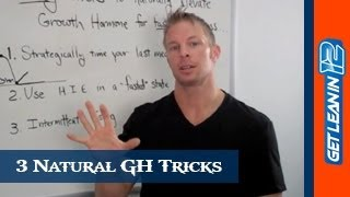 3 Growth Hormone Tricks: Naturally Elevate GH For Faster Fat...
