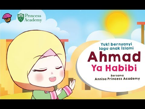 Lagu Anak Islami - Ahmad Ya Habibi (Annisa Cover)