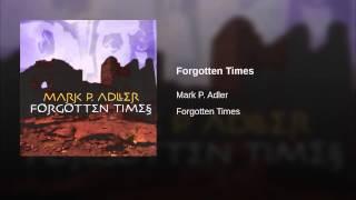 Forgotten Times