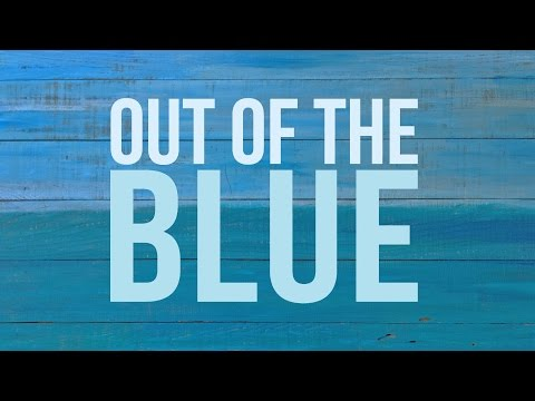 Out of Blue - Giving Thanks - Radius Church