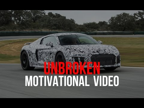 Motivational Video – Unbroken by Mateusz M
