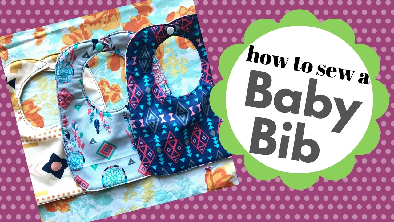 How to sew a baby bib. A beginner friendly tutorial!