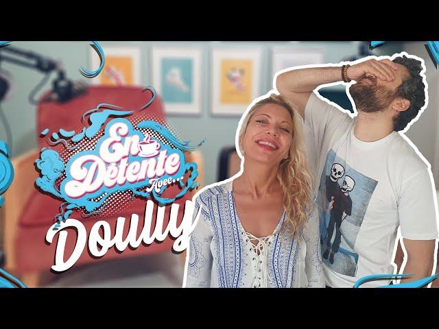 En Détente avec... Doully