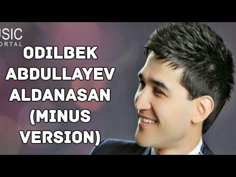 ODILBEK ABDULLAYEV ALDANASAN MP3 СКАЧАТЬ БЕСПЛАТНО
