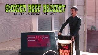 Smoked Beef Brisket - Epic Fail & Triumph Version