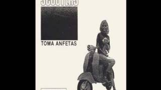 SCOOTERS - TOMA ANFETAS.