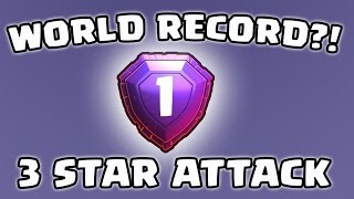Clash of Clans - 3 STAR ATTACK IN LEGEND! WORLD RECORD?!