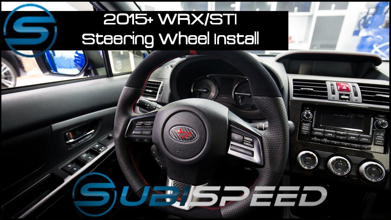 Subispeed - 2015 WRX/STI Steering Wheel Install
