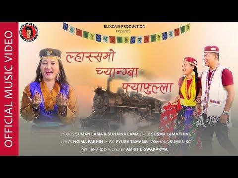 Lhasso Chyangba Fyafulla - New Nepali Tamang Selo 2019 || Susma Lama Thing || Ft. Suman Lama