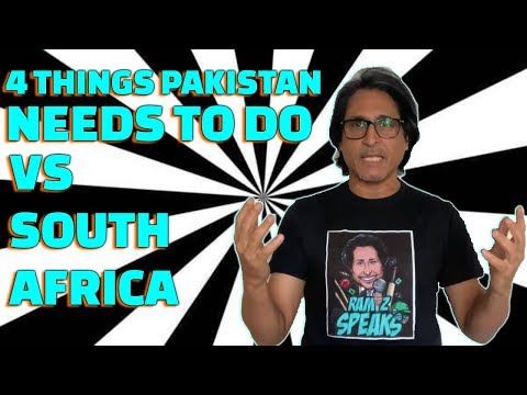 4 things Pakistan needs to do Vs South Africa | Ramiz Speaks